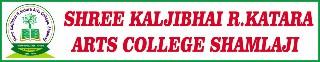 Kalajibhai R.Katara Arts College Shamlaji